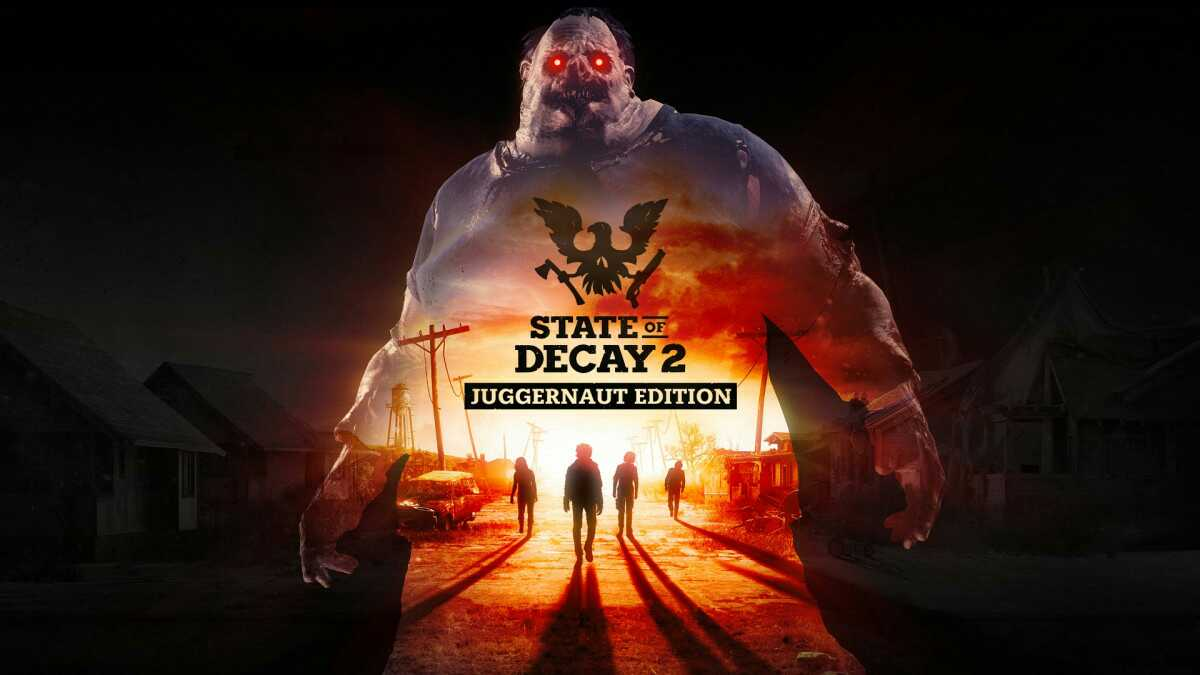 State Of Decay 2: Juggernaut Edition Release Date