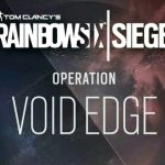 Rainbow Six Siege: Void Edge