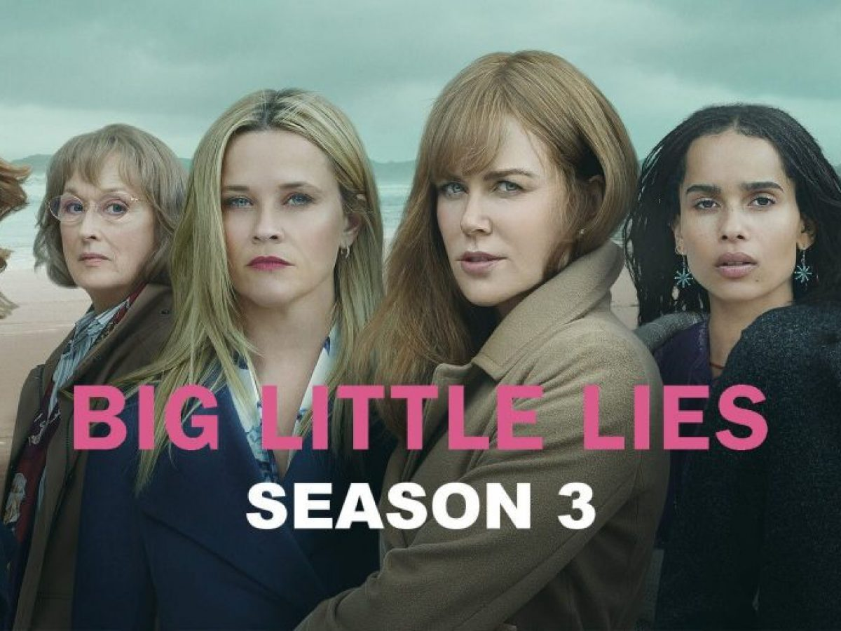 Big Little Lies Season 3 Release Date release date