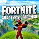 Fortnite Chapter 2 Season 3 release date
