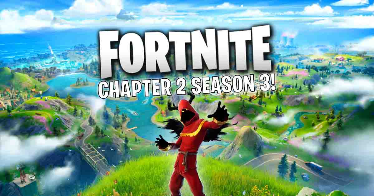 Fortnite Chapter 2 Season 3 release date