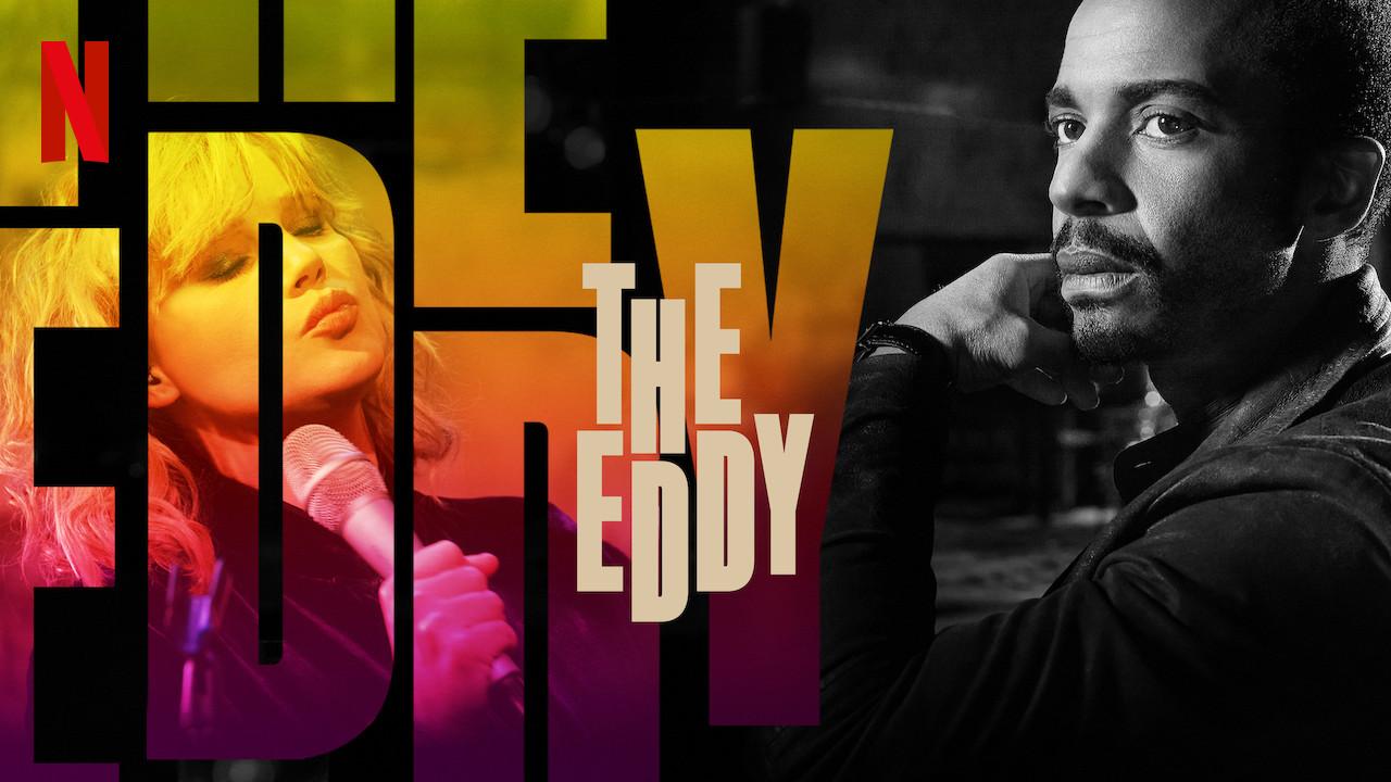 Netflix's The Eddy Release Date