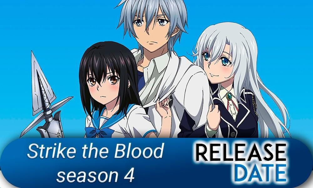 Strike The Blood Season 4 Episode 3 Release Date