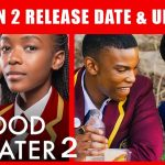 Blood and Water Season 2 Release Date