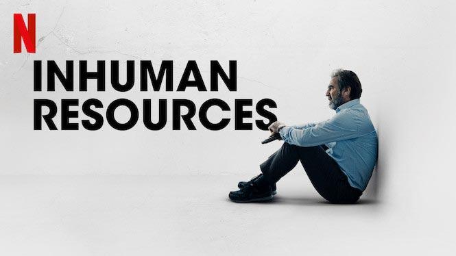 Inhuman Resources Netflix