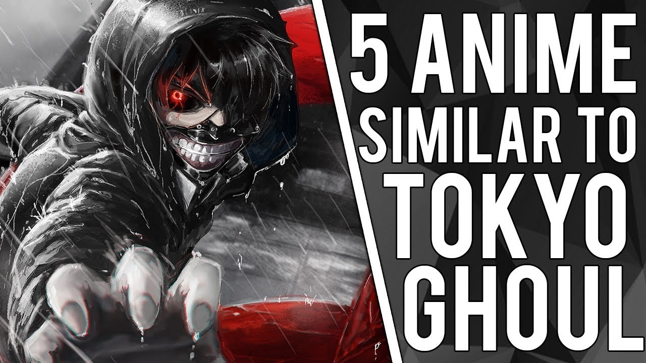 Five anime like Tokyo Ghoul