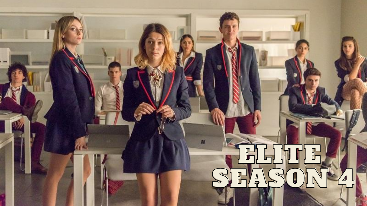 Elite Season 4 Have Got Green Light From Netflix And You Can Know Everything About That Here