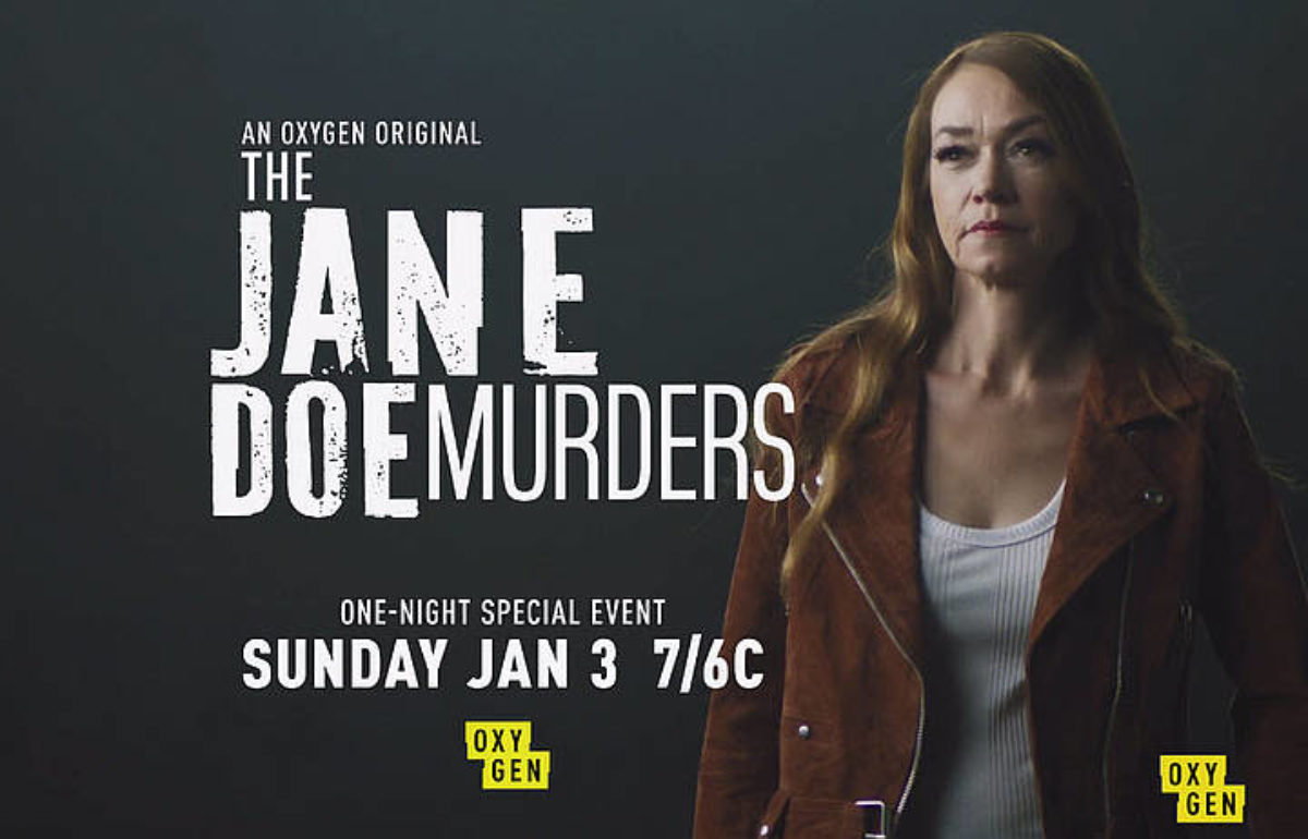The Jane Doe Murders - Oxygen's hottest crime drama