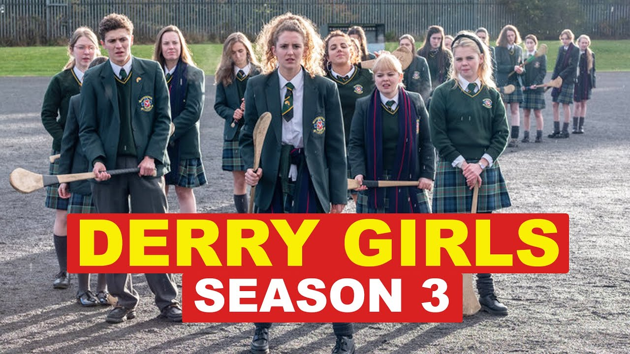 Preview And Release Date: Derry Girls Season 3