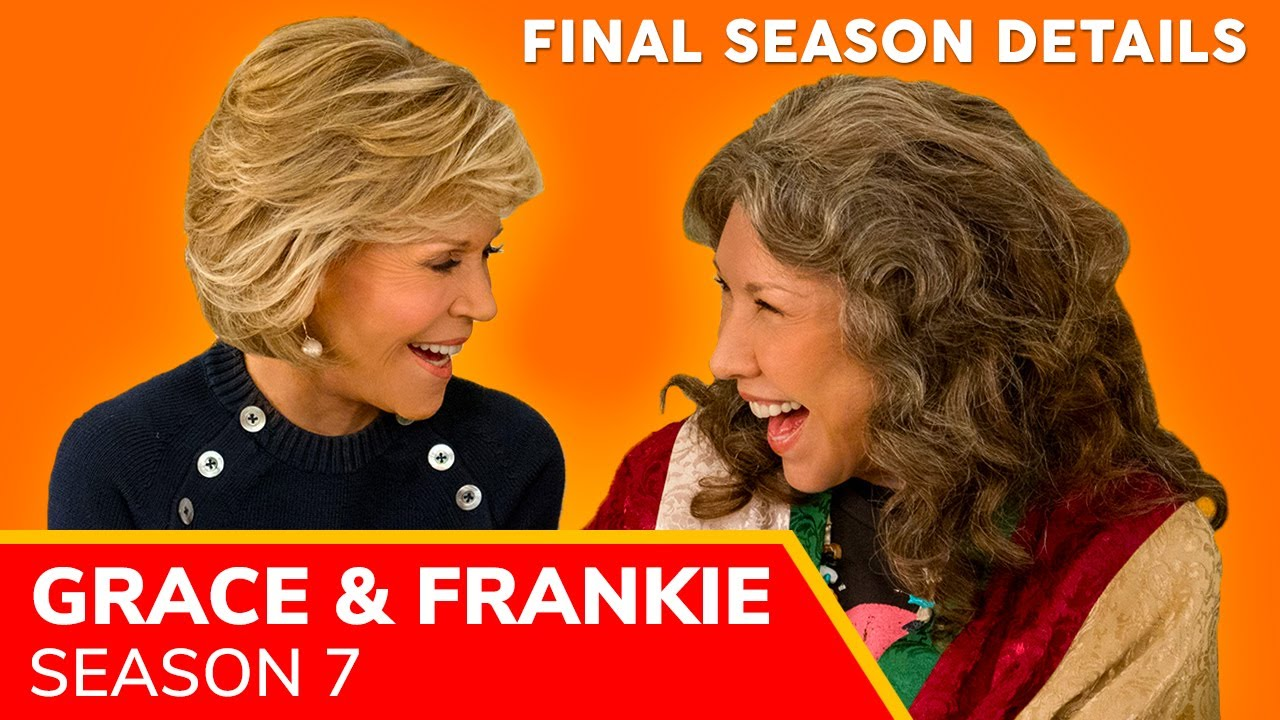Cast And Release Date: Grace and Frankie Season 7