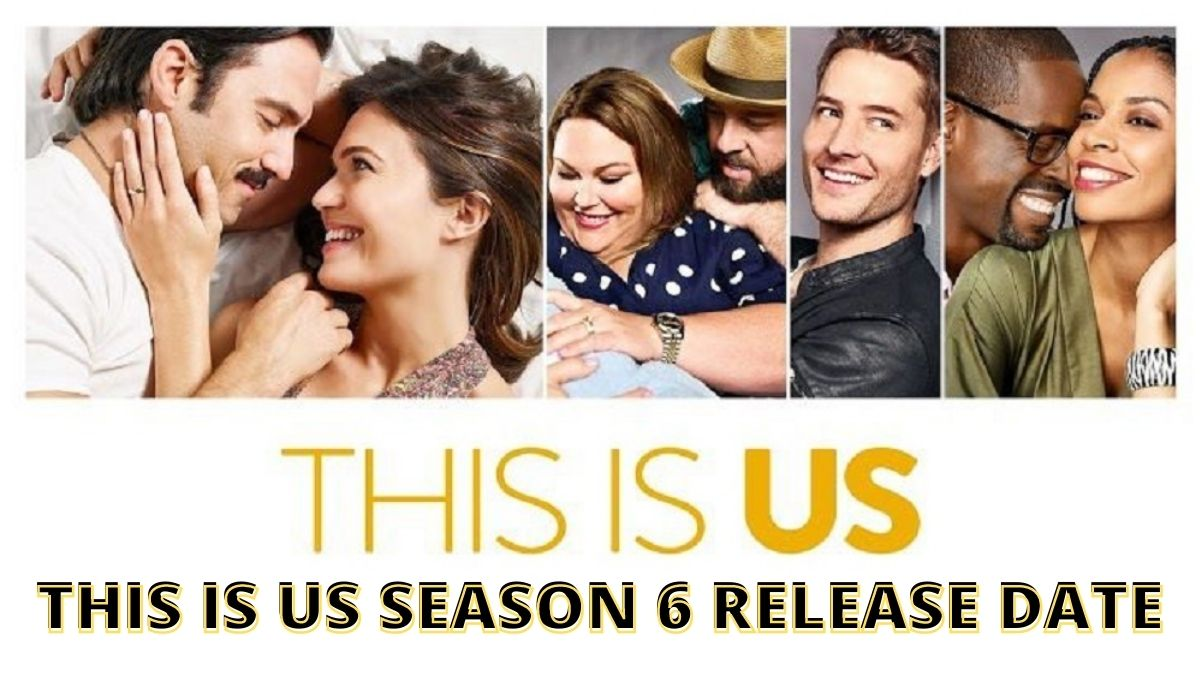 Preview And Release Date: This Is Us Season 6