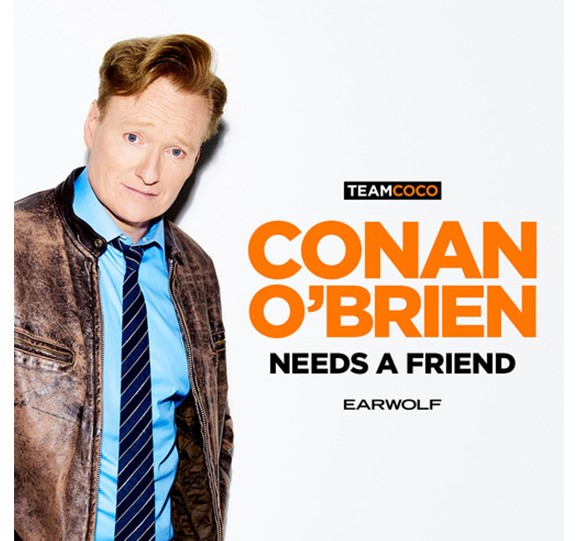 Conan O' Brien Needs A Friend Podcast