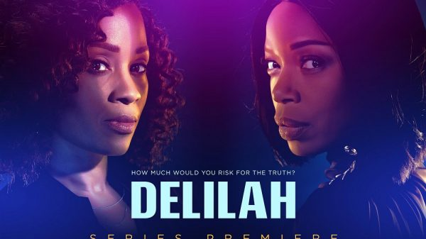 """""""Delilah"""" Plot, Trailer, Release Date And All You Need To Know"""