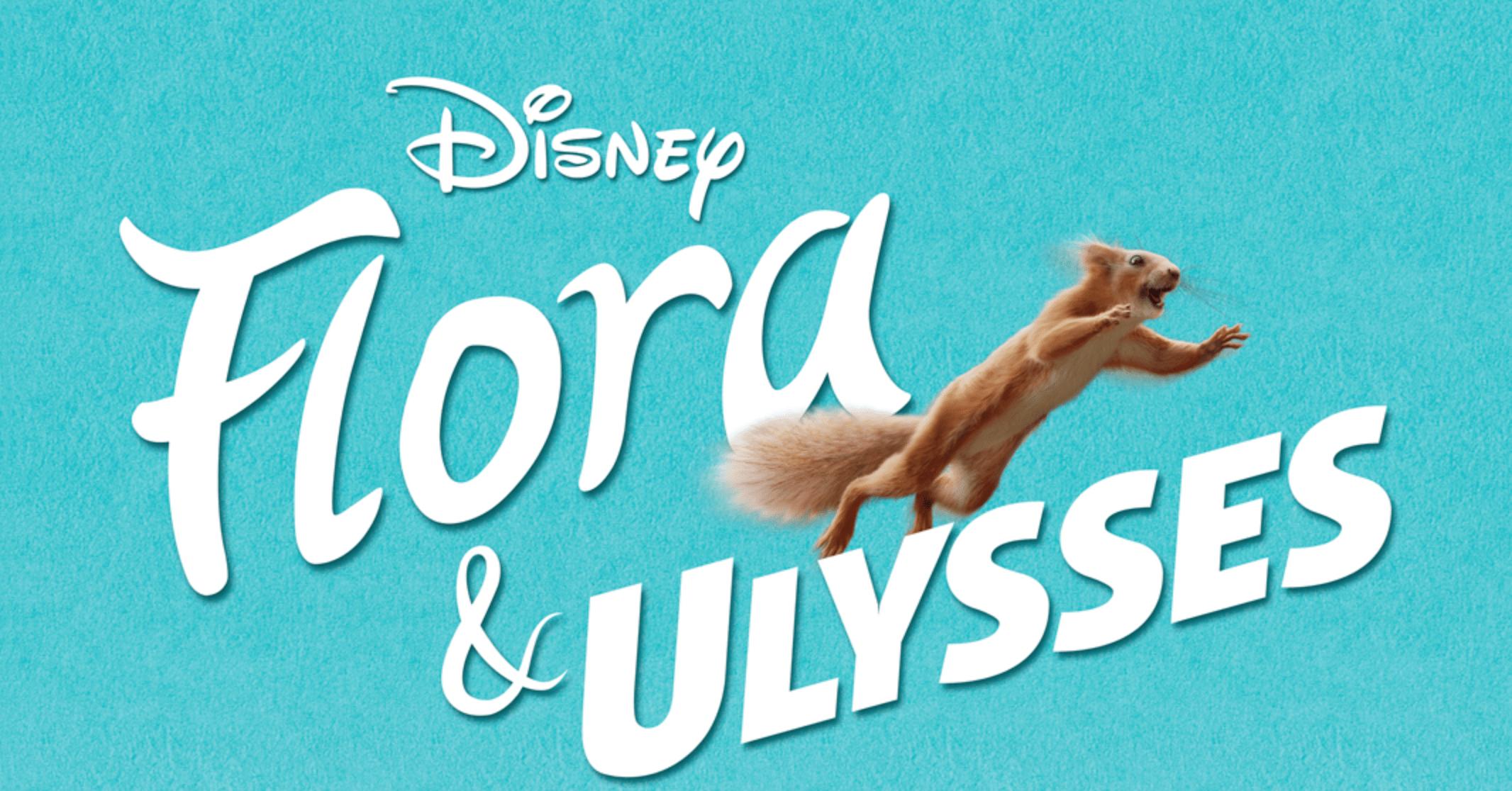 Preview: Flora & Ulysses