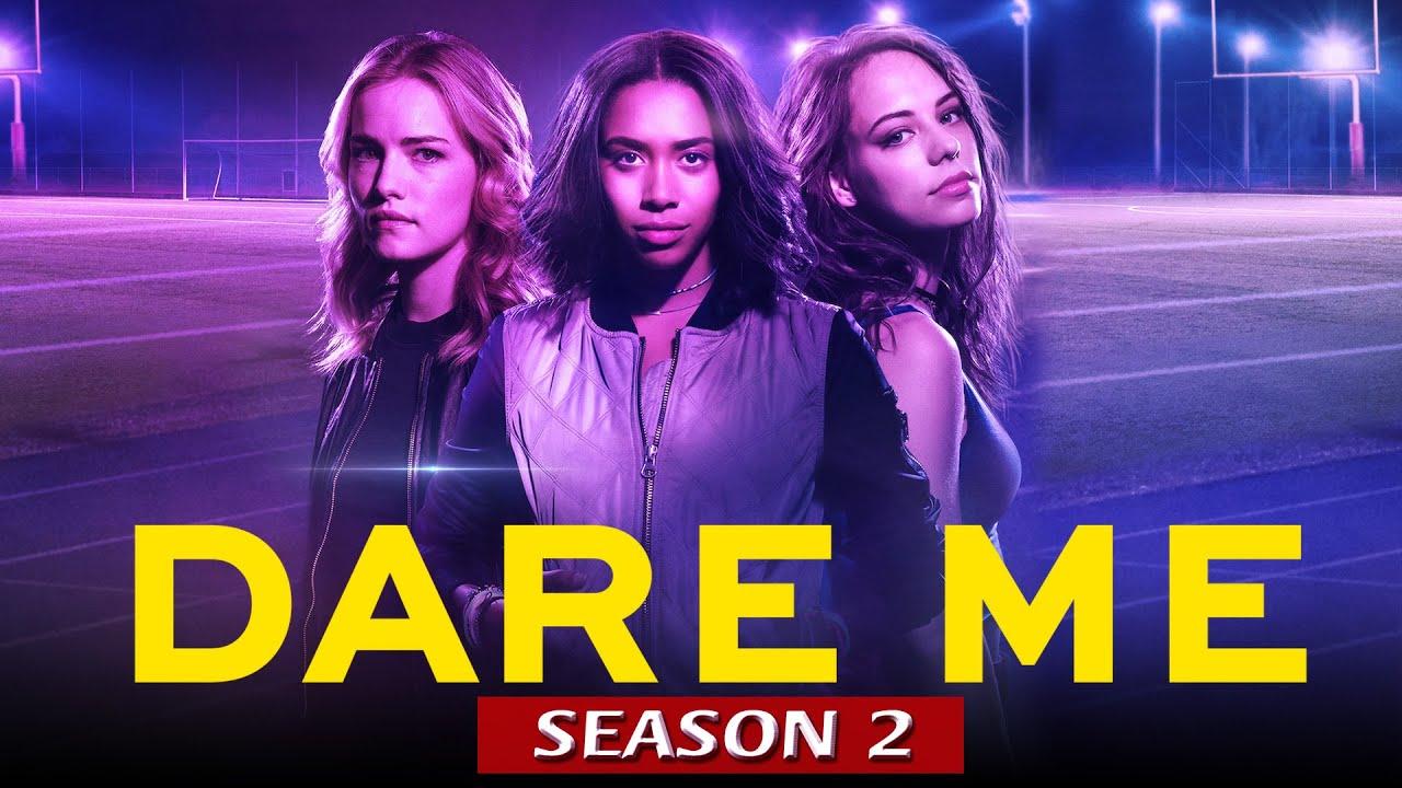 Renewed Or Canceled: Dare Me Season 2