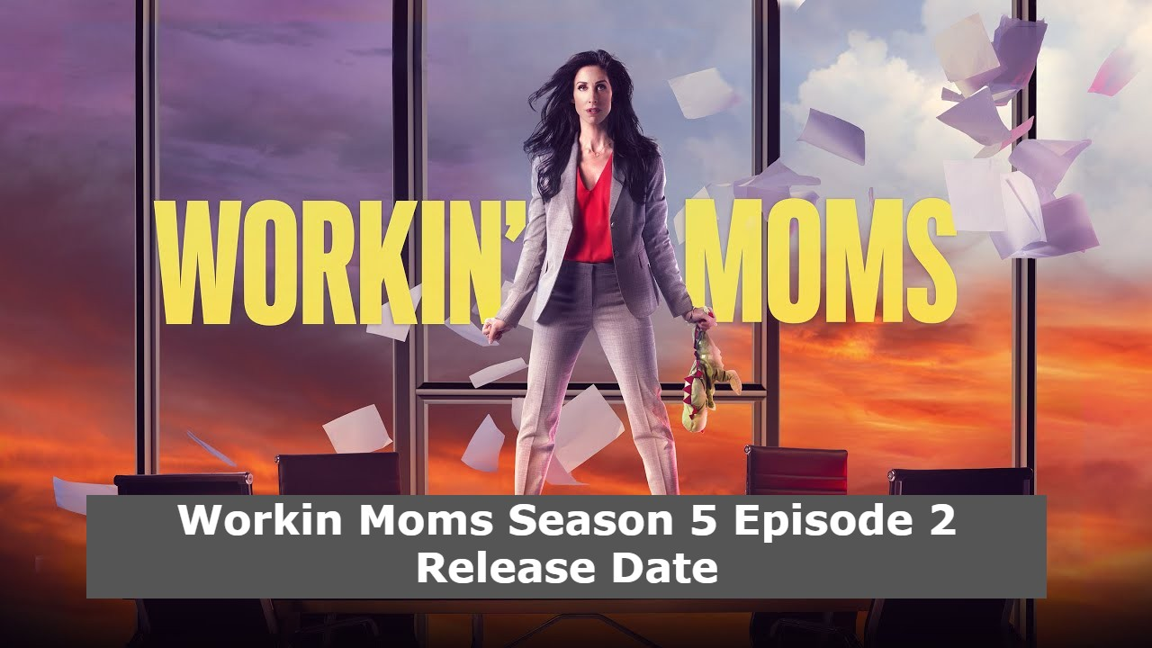 Preview And Release Date: Workin' Moms Season 5 Episode 2