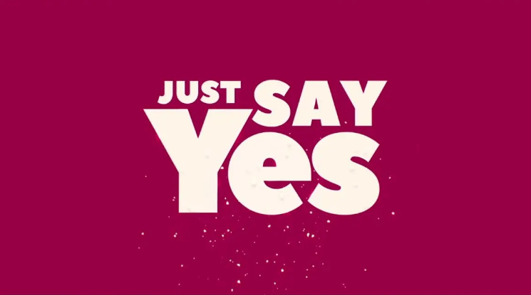 Just Say Yes Trailer Releaed