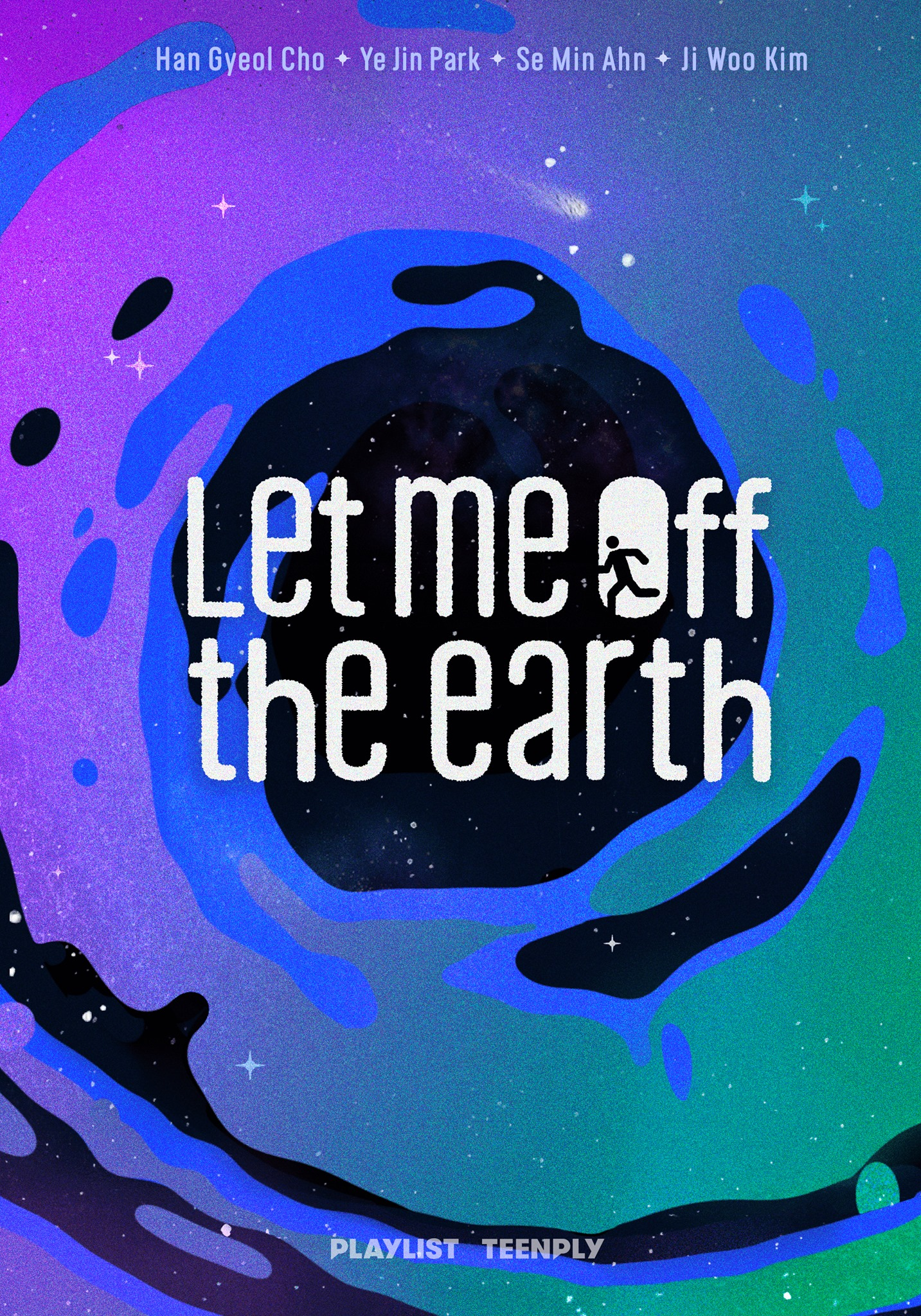 Let Me Off the Earth