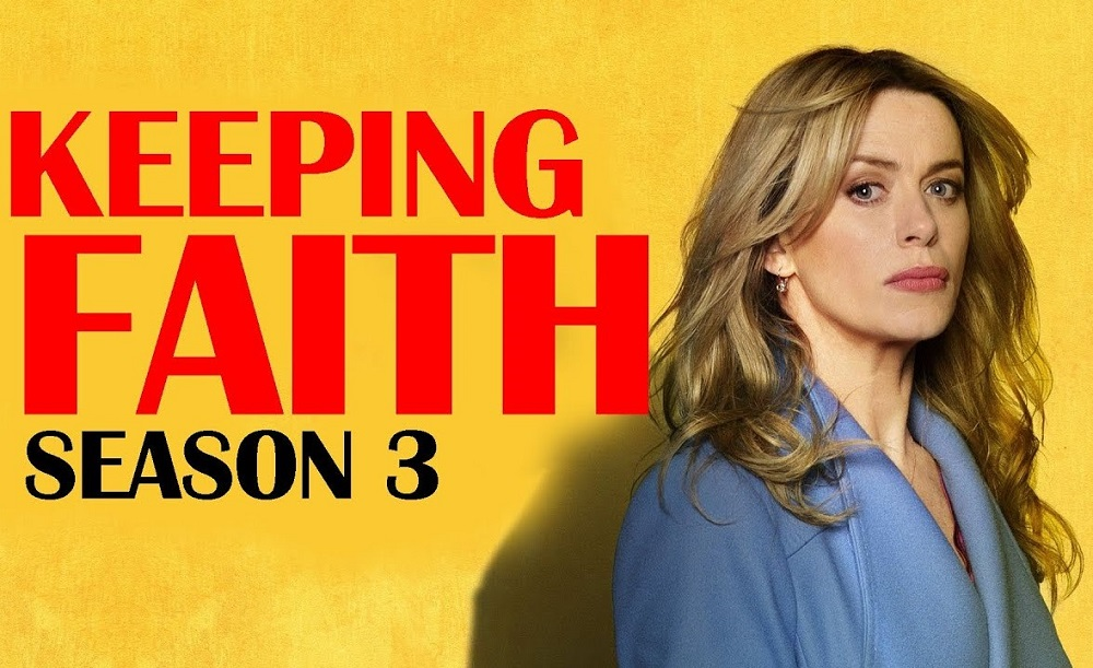 Keeping Faith Season 3 Spoilers, Release date And All Episode Titles