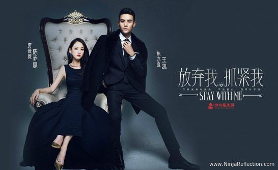 Stay with Me is a Chinese Drama from 2016