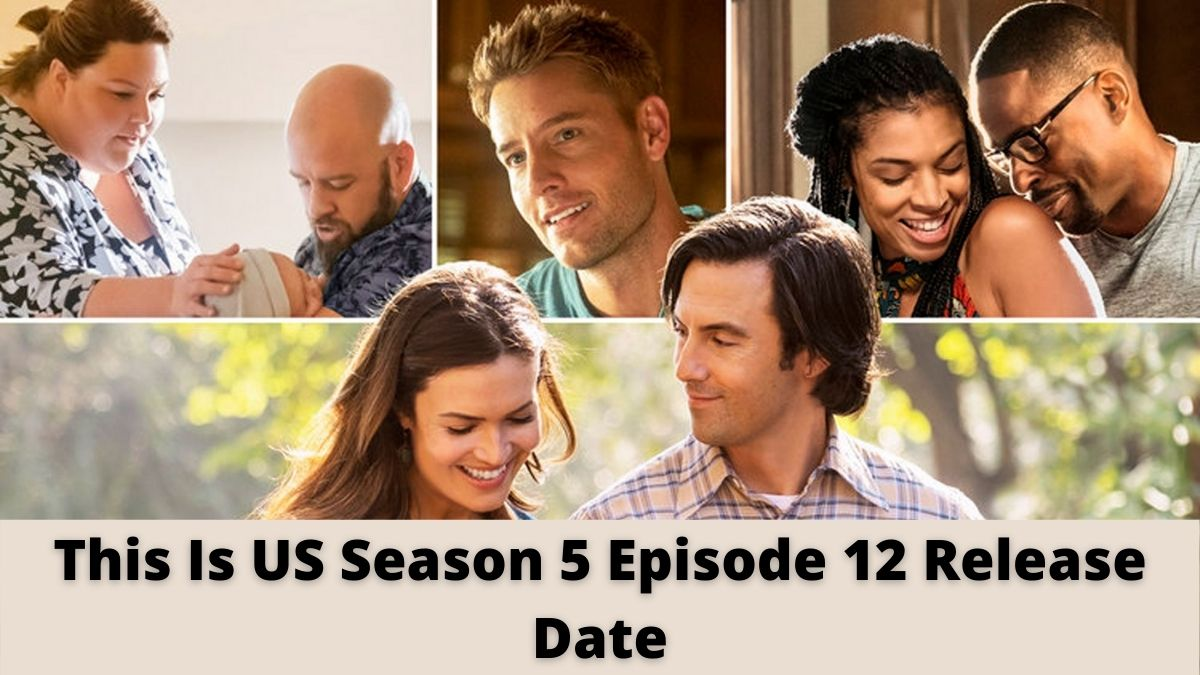 What To Expect From This Is Us Season 5 Episode 12?