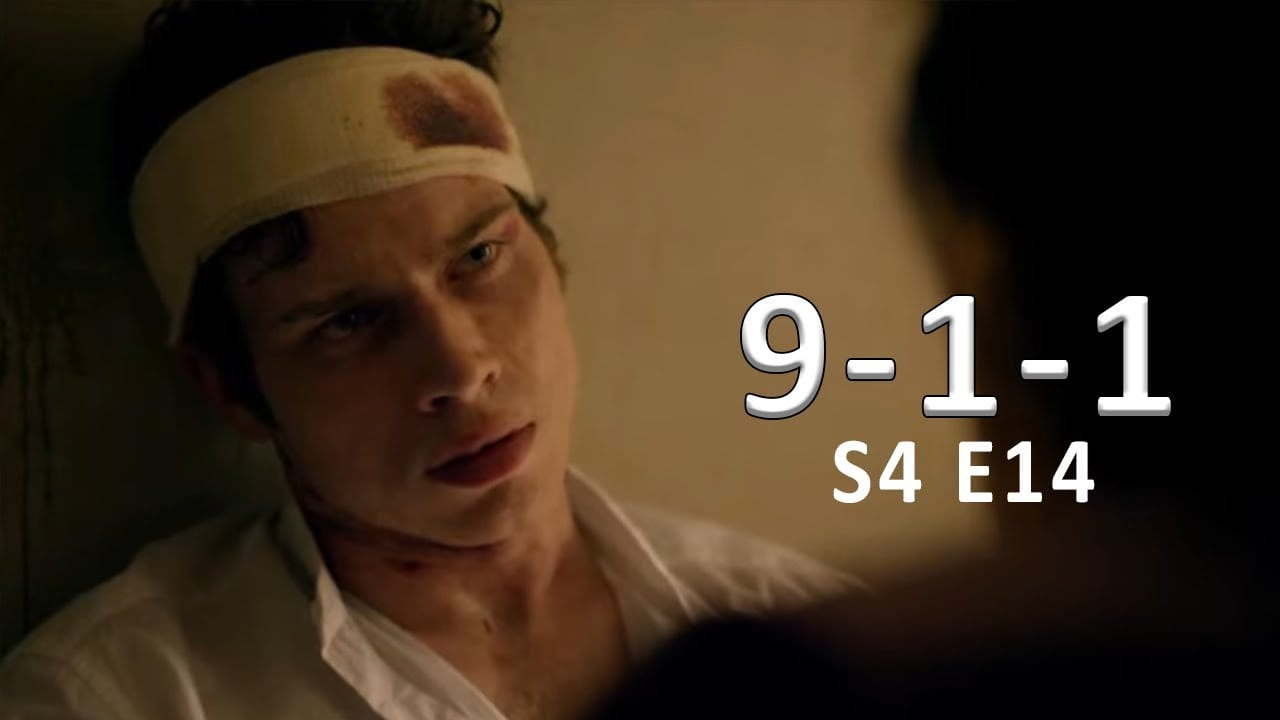 9-1-1 Season 4 Episode 14: Preview And Recap