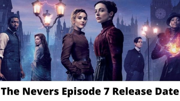 The Nevers Episode 7: Is It Happening?
