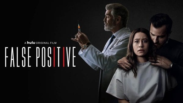How To Watch False Positive Movie?