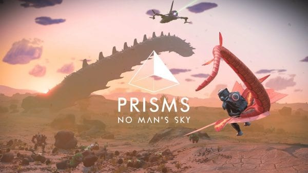 NO MAN'S SKY: PRISMS UPDATE