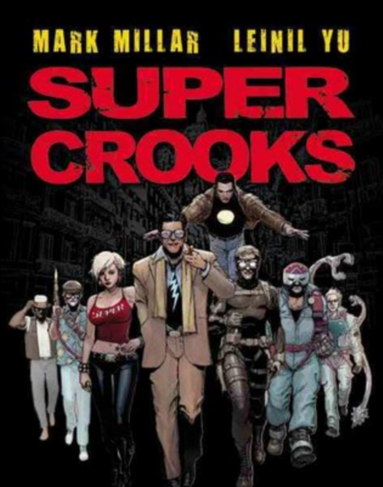 super crooks by mark miller