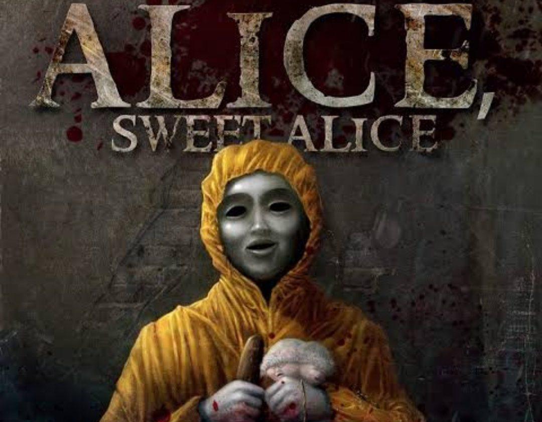 Alice , Sweet Alice
