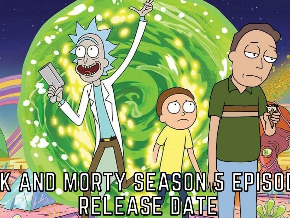 Rick And Morty Season 5 Episode 5 Release Date Preview Otakukart