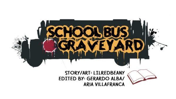 How To Read School Bus Graveyard Webtoon