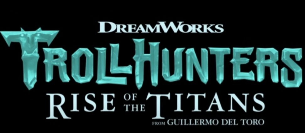 Spoiler: Trollhunter Rise of the Titans