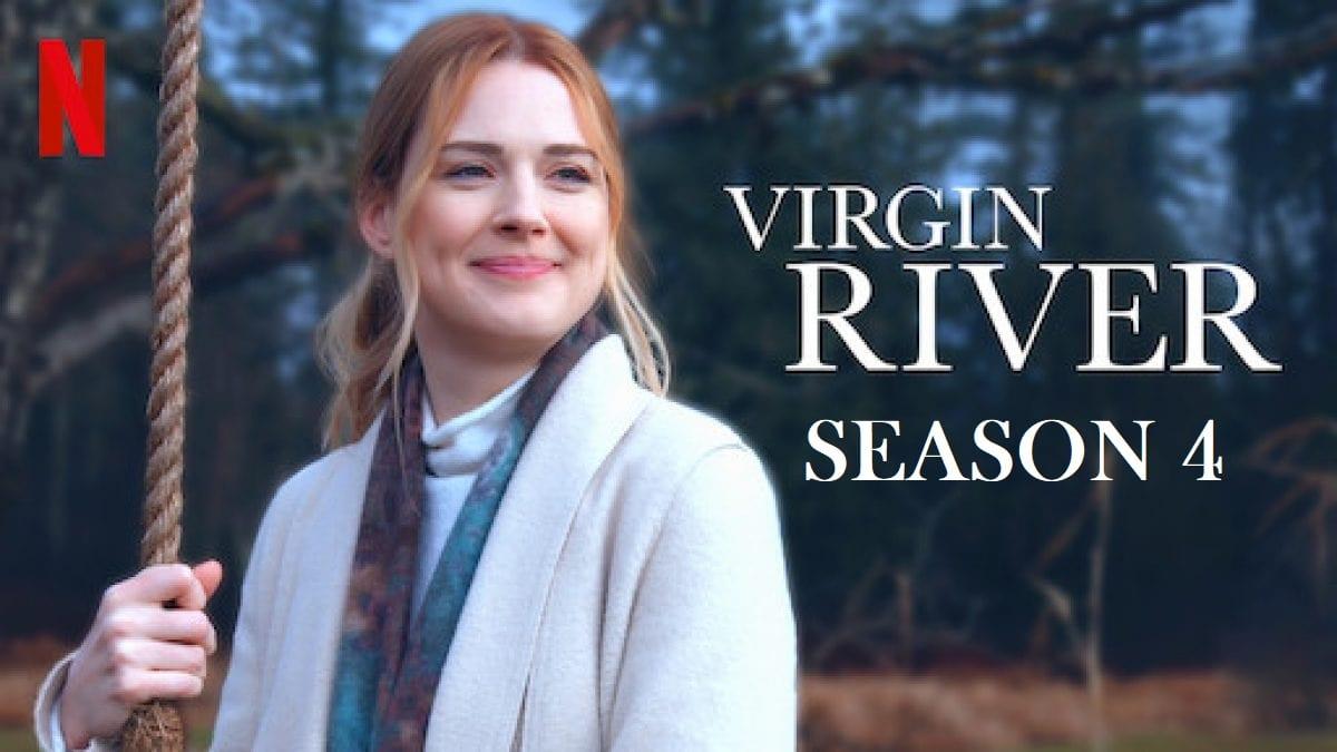 Virgin River Season 4 Release Date