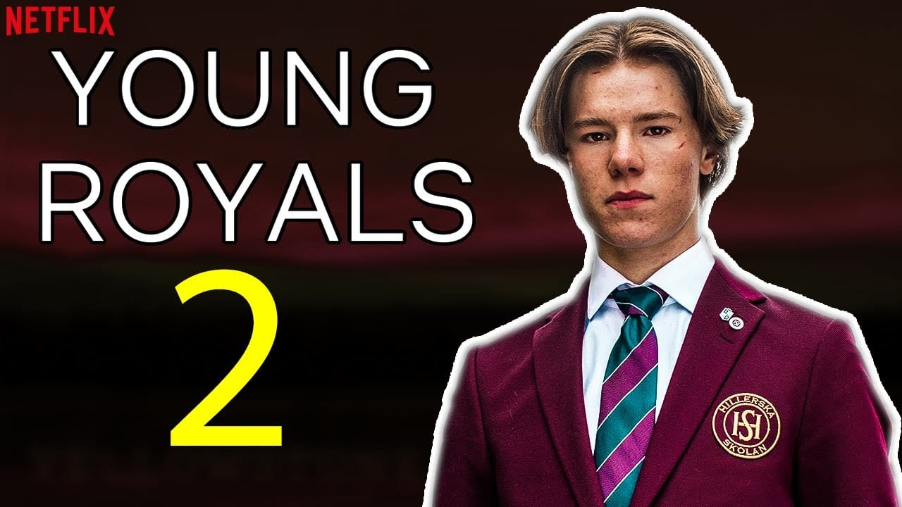 Will There Be Young Royals Season 2?