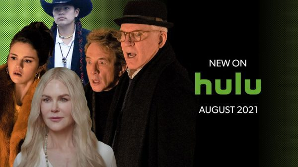 Hulu August 2021 Release Schedule: All TV Shows & Movies Coming