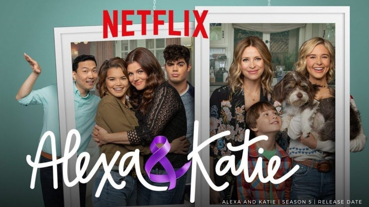 Alexa And Katie Season 5 Release Date