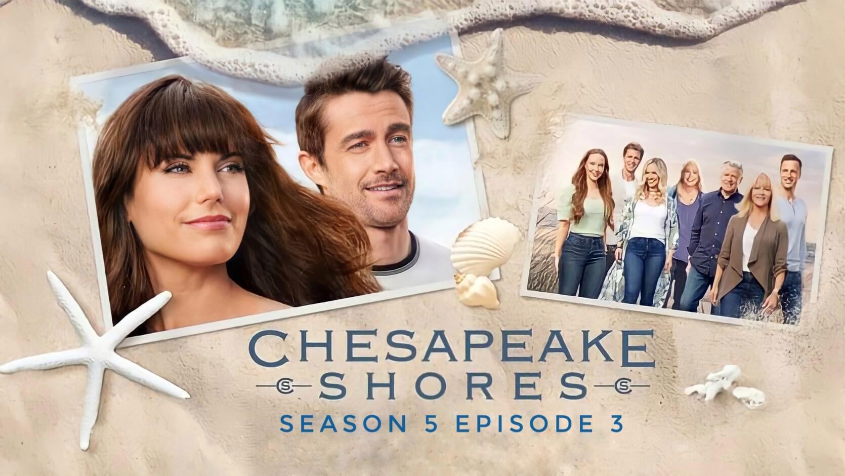 Chesapeake Shores season 5 episode 3 Release date