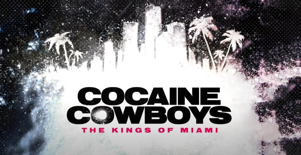 Cocaine Cowboys Netflix release date