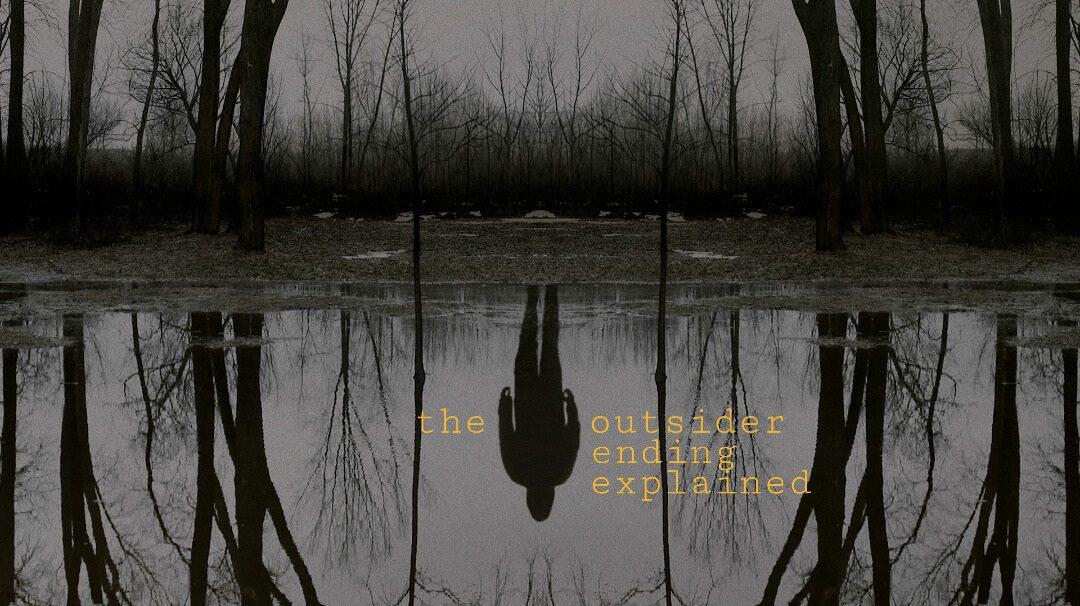The outsider ending explained