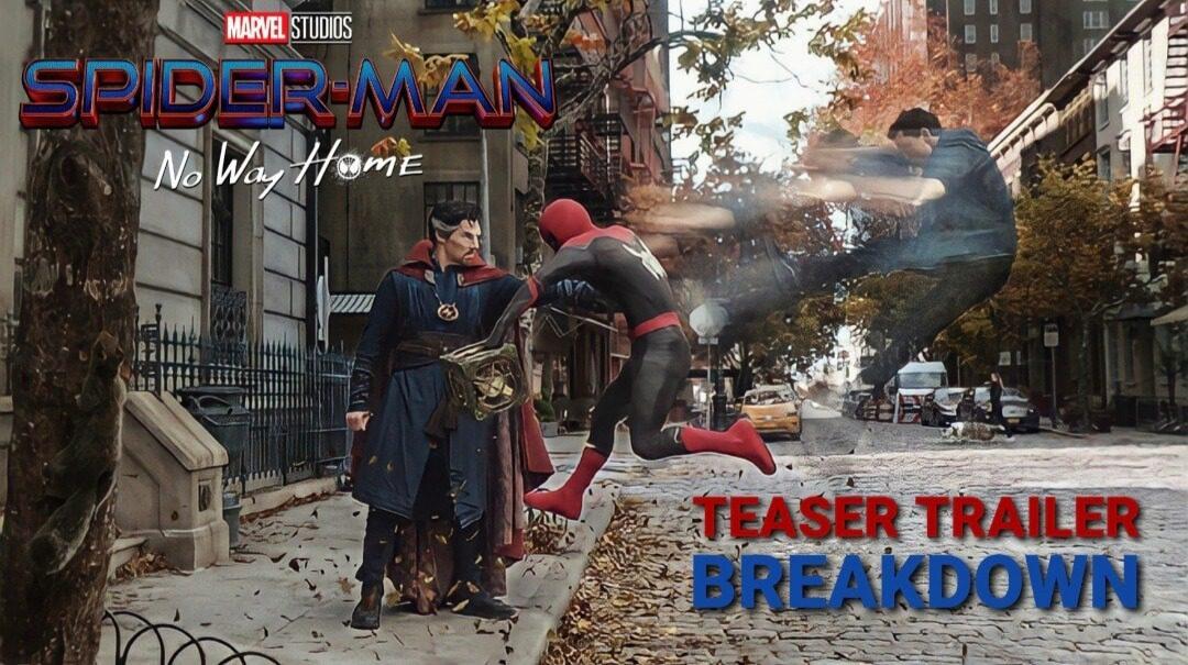 Spider-Man No Way Home trailer release