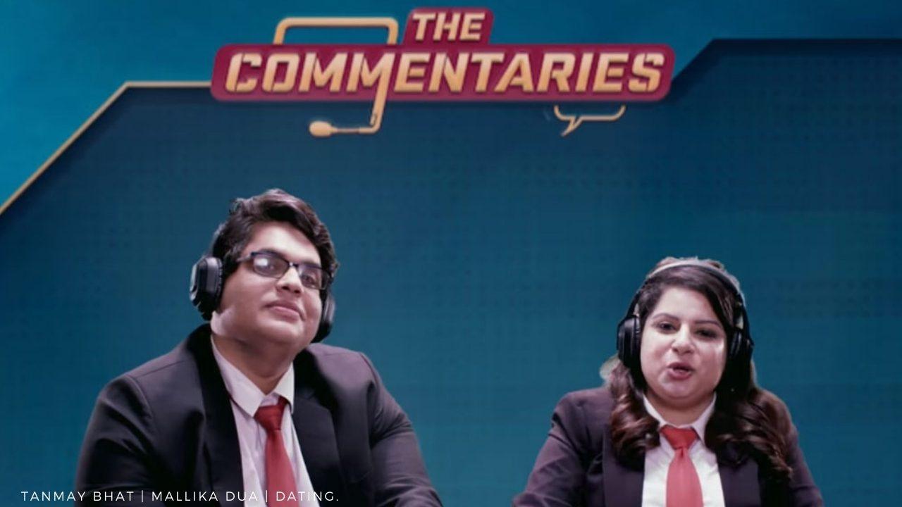 Tanmay Bhat and Mallika Dua