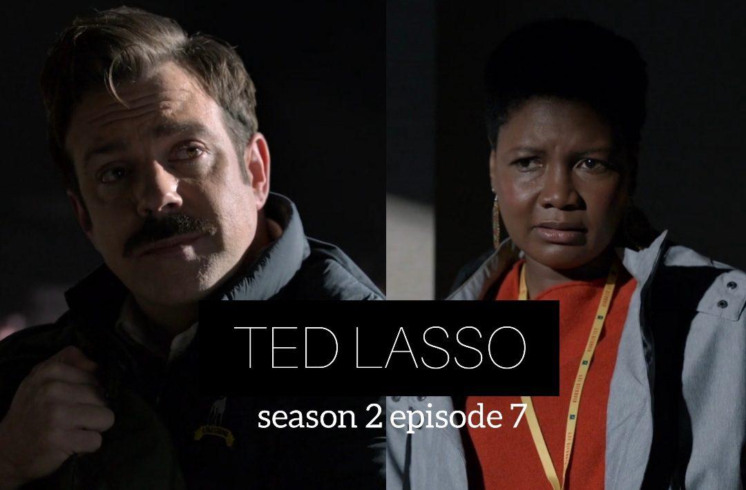 Ted Lasso Season 2 Episode 7 Release Date