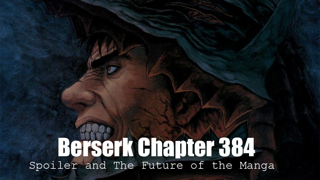 Berserk Chapter 384