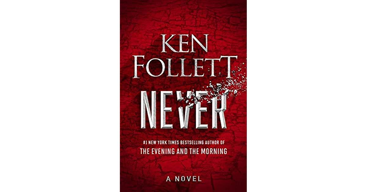 Never by Ken Follett Novel Release Date