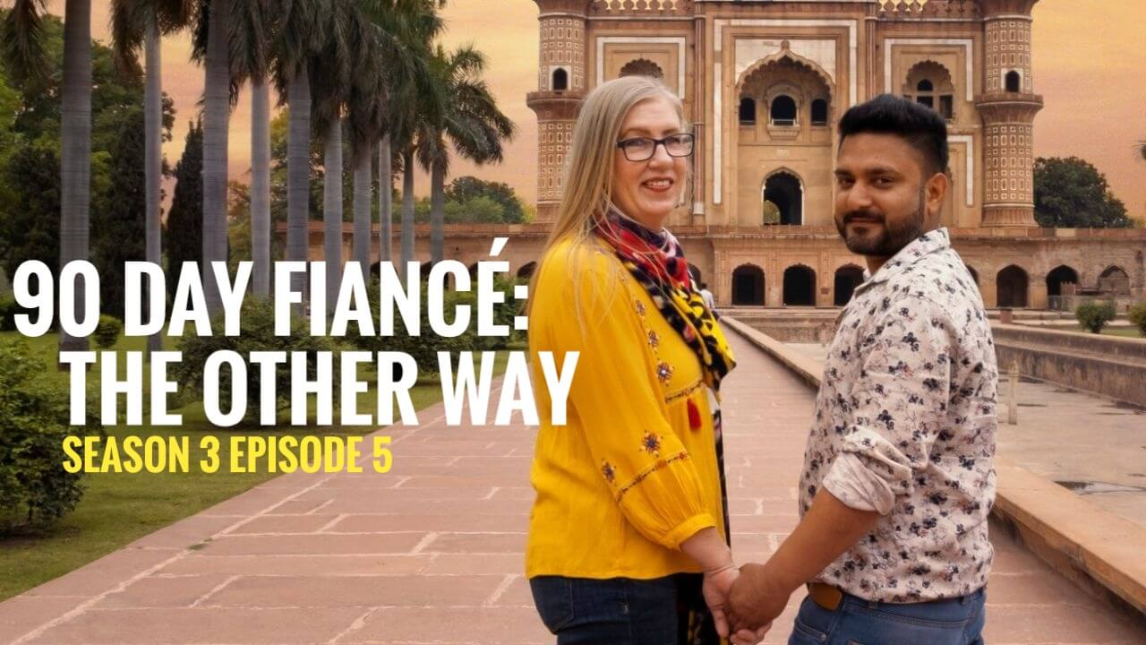 90 Day Finacé: The Other Way season 3 episode 5 release date