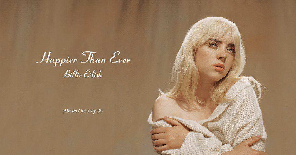 Billie Eilish's Happier Than Ever Ranks No. 8