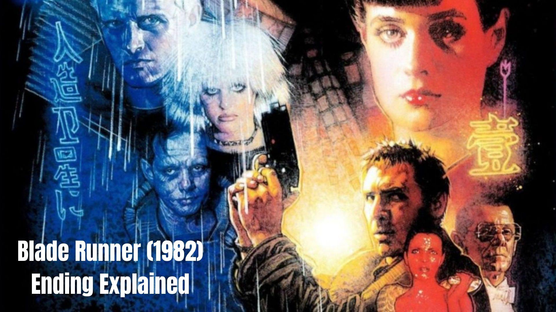 Blade Runner Ending Explained