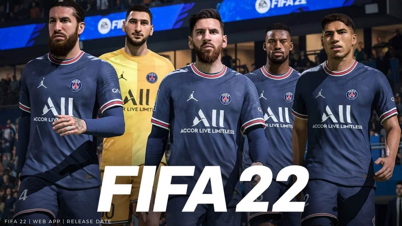 FIFA 22 Web App Game Release Date And Features Updates